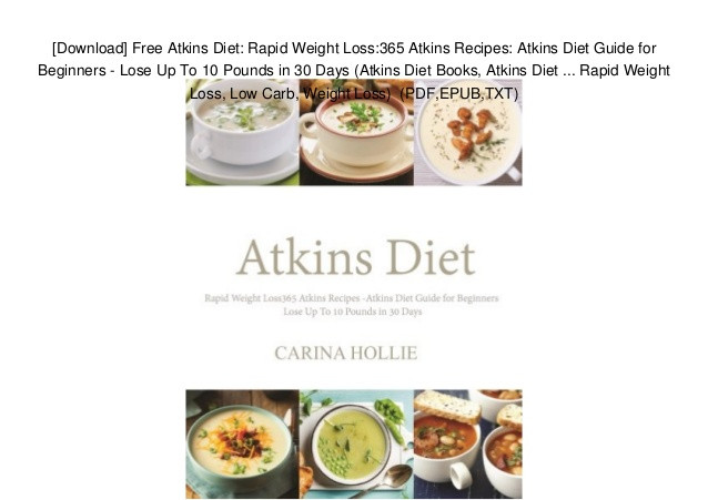 30 10 Weight Loss Recipes  [Download] Free Atkins Diet Rapid Weight Loss 365 Atkins