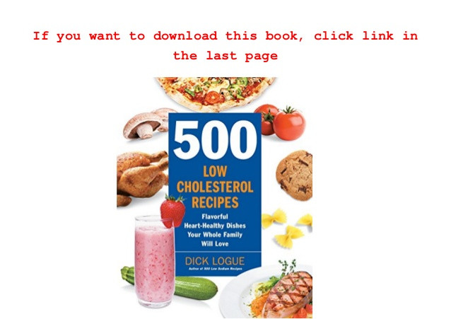 500 Heart Healthy Slow Cooker Recipes  Download 500 Low Cholesterol Recipes Flavorful Heart