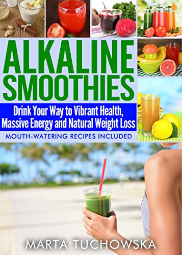 """Alkaline Smoothies For Weight Loss  Cookbooks List The Best Selling """"Cancer"""" Cookbooks"""