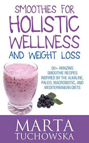 Alkaline Smoothies For Weight Loss  Super Energy Smoothies Holistic Wellness Project