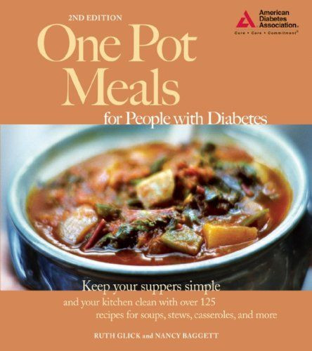 American Diabetic Recipes  e Pot Meals for People with Diabetes Ruth Glick Nancy