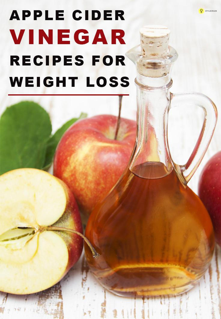 Apple Cider Vinegar Recipes For Weight Loss  Apple cider vinegar for weight loss good health