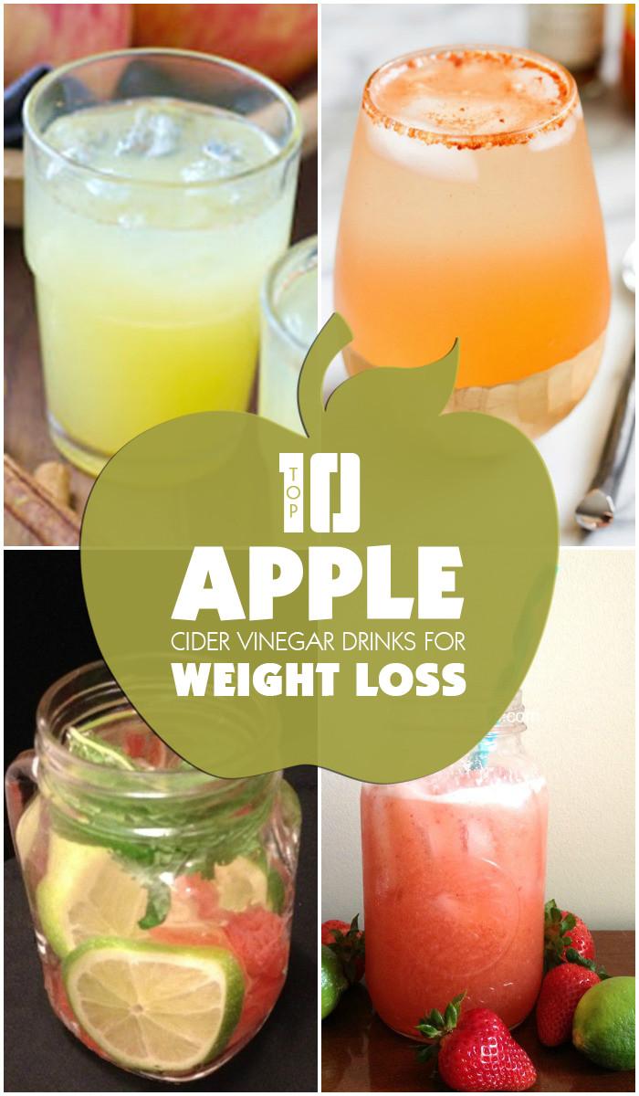 Apple Cider Vinegar Weight Loss  Top 10 Apple Cider Vinegar Drinks for Weight Loss