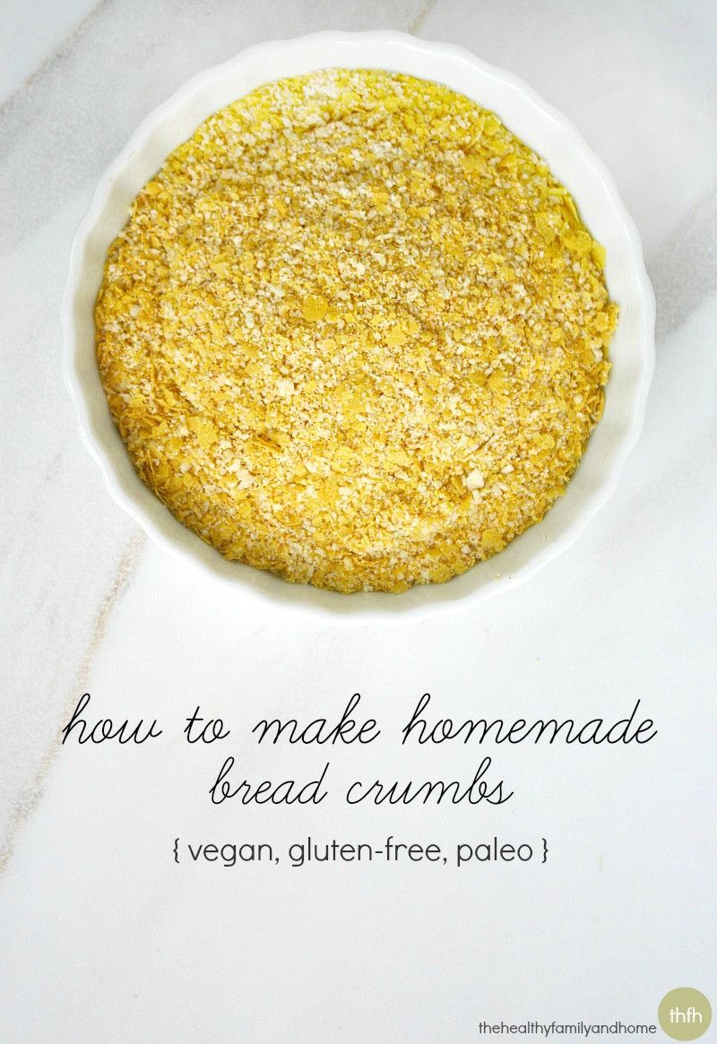 Are Bread Crumbs Gluten Free  How to Make Gluten Free Bread Crumbs