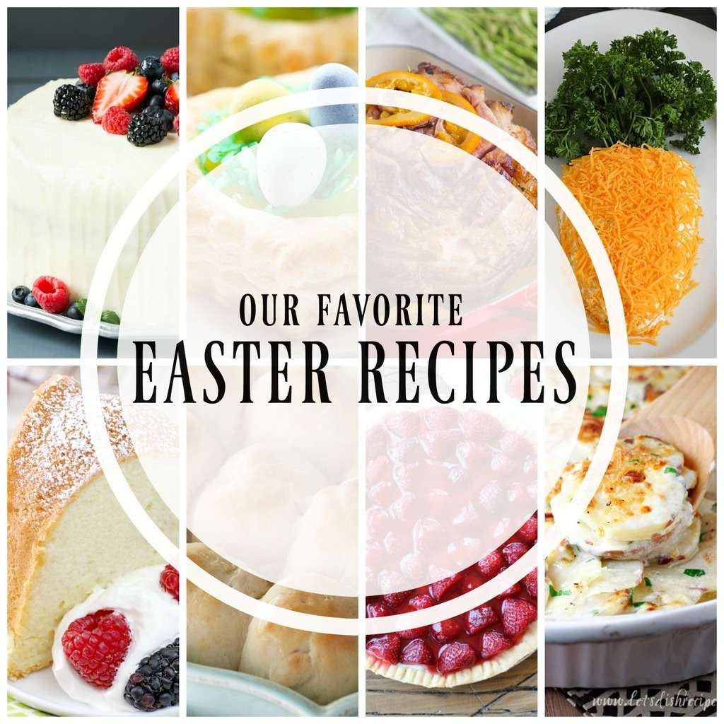 Best Easter Desserts Ever  20 of the Best Easter Recipes Yummy Healthy Easy