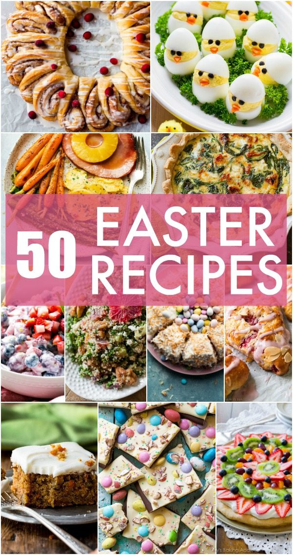 Best Easter Dinner Recipes  50 Easter Menu Recipes Sally s Baking Addiction