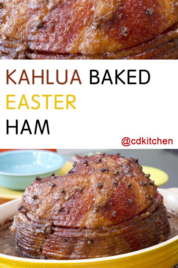 Best Easter Ham Recipe  Kahlua Baked Easter Ham Recipe