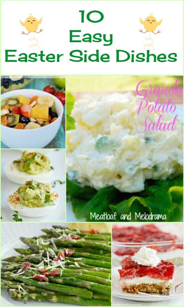 Best Easter Side Dishes  10 Easy Easter Side Dishes Meatloaf and Melodrama