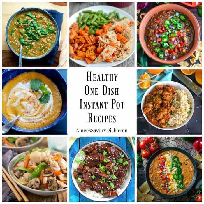 Best Healthy Instant Pot Recipes  Easy e Dish Healthy Instant Pot Recipes Amee s Savory Dish