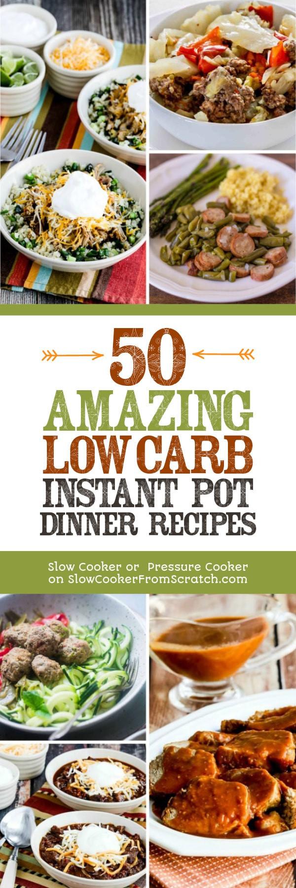 Best Low Carb Instant Pot Recipes  50 AMAZING Low Carb Instant Pot Dinner Recipes Slow