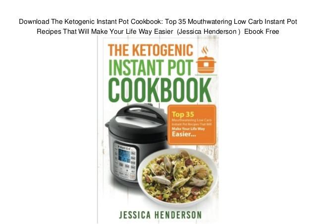 Best Low Carb Instant Pot Recipes  Download The Ketogenic Instant Pot Cookbook Top 35