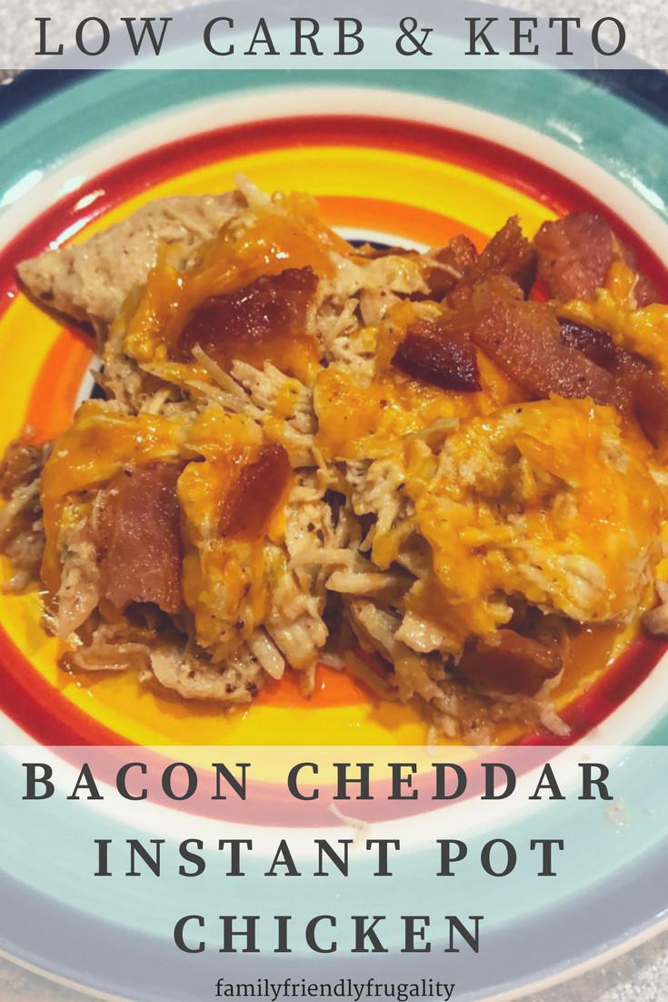 Best Low Carb Instant Pot Recipes  Bacon Cheddar Low Carb Instant Pot Chicken Recipe Family