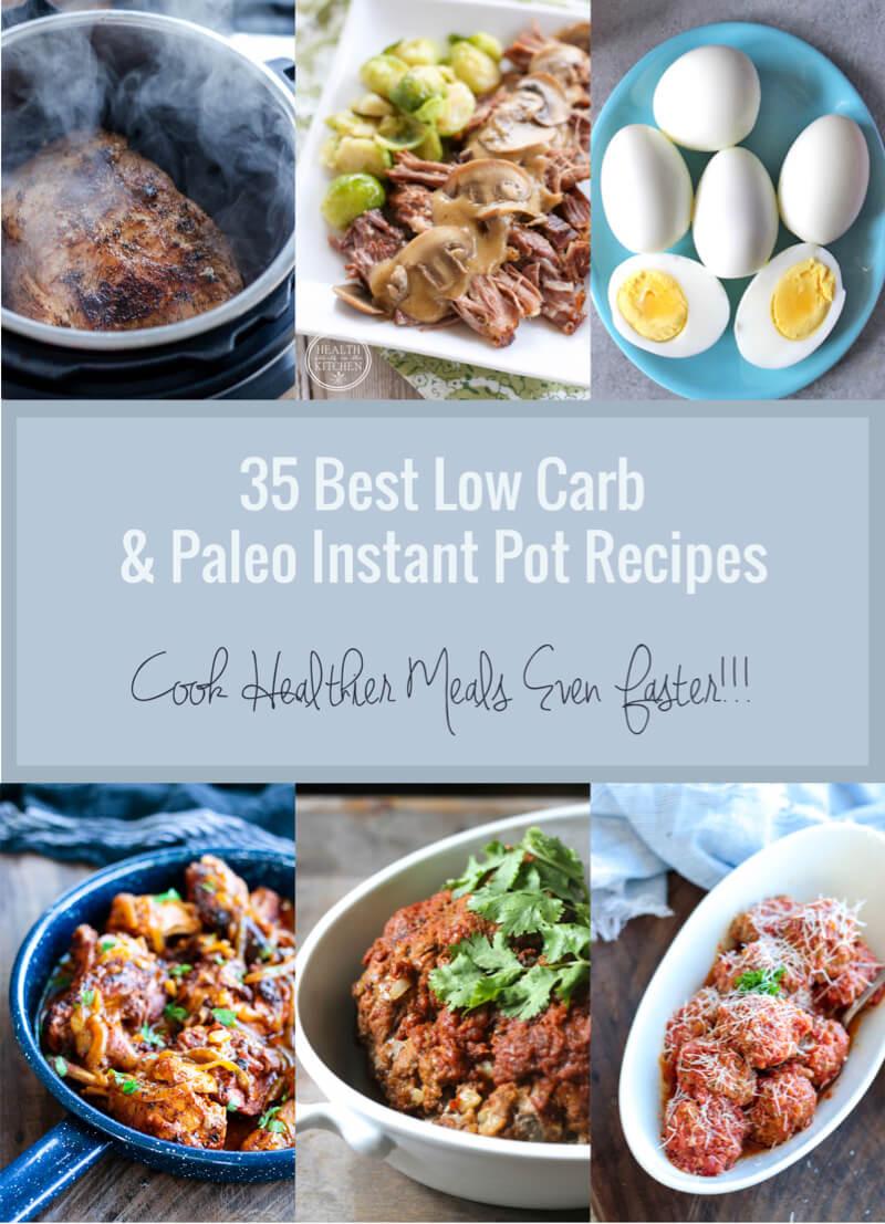 Best Low Carb Instant Pot Recipes  35 Best Low Carb & Paleo Instant Pot Recipes