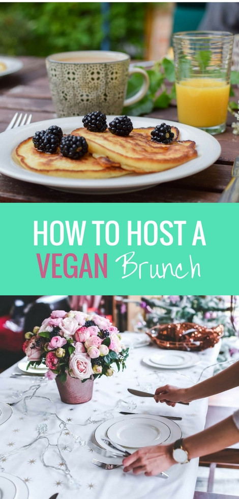 Best Vegan Brunch Recipes  How to Throw a Vegan Brunch Recipes and Ideas