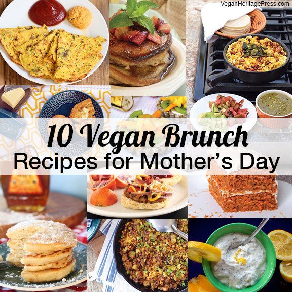 Best Vegan Brunch Recipes  10 Vegan Brunch Recipes for Mother s Day