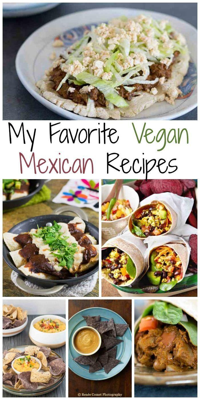 Best Vegetarian Mexican Recipes  Best 25 Vegan mexican recipes ideas on Pinterest