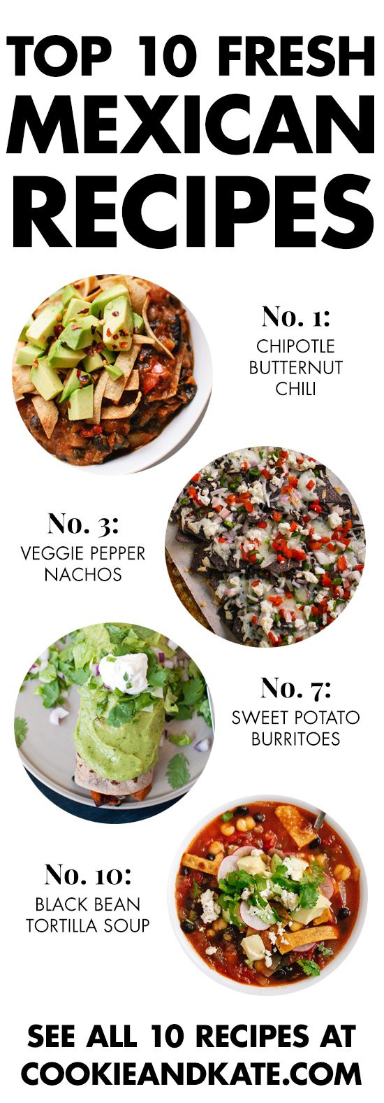 Best Vegetarian Mexican Recipes  Top 10 Ve arian Mexican Recipes Cookie and Kate