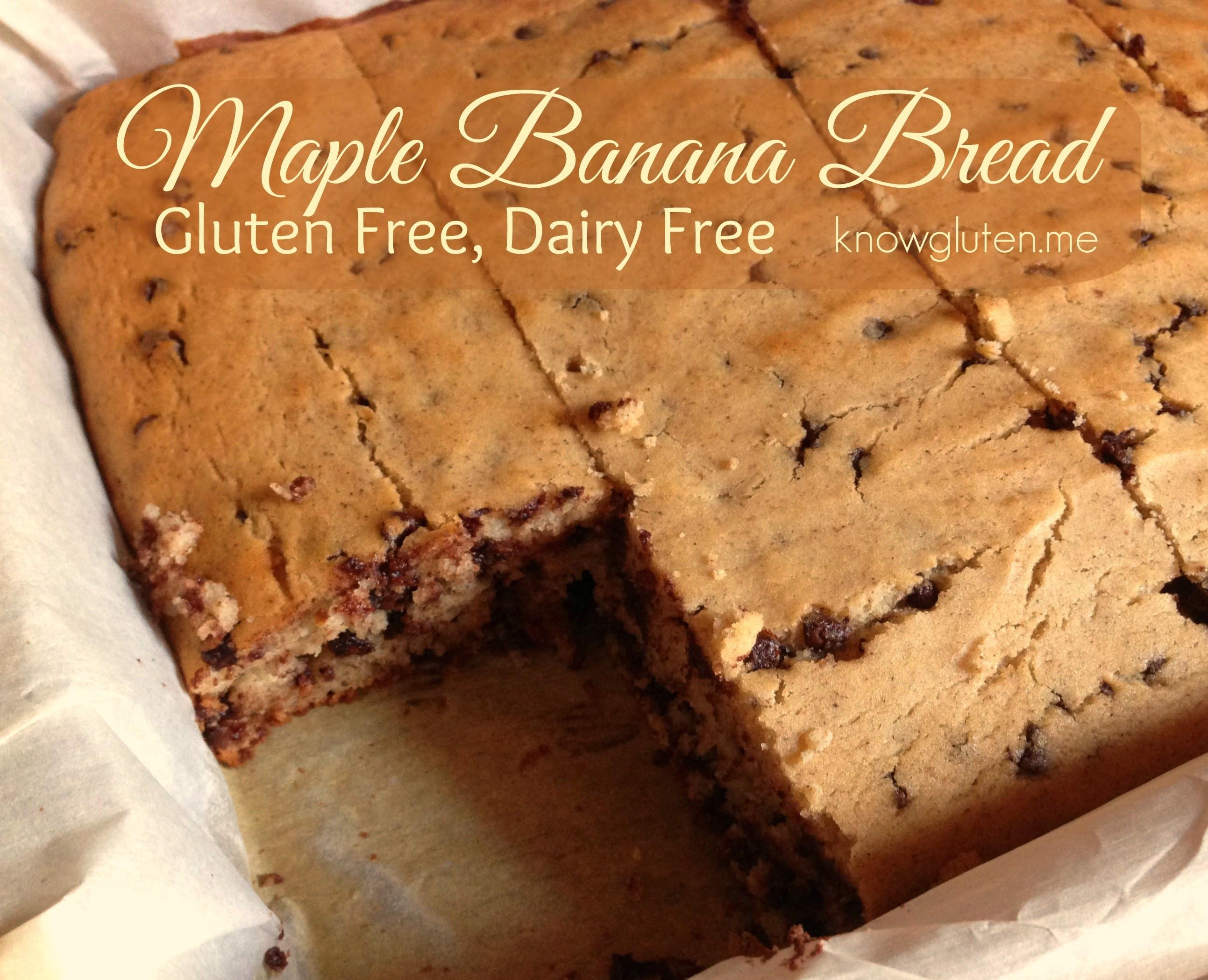 Bob'S Red Mill Gluten Free Banana Bread  Gluten Free Dairy Free Maple Banana Bread know gluten