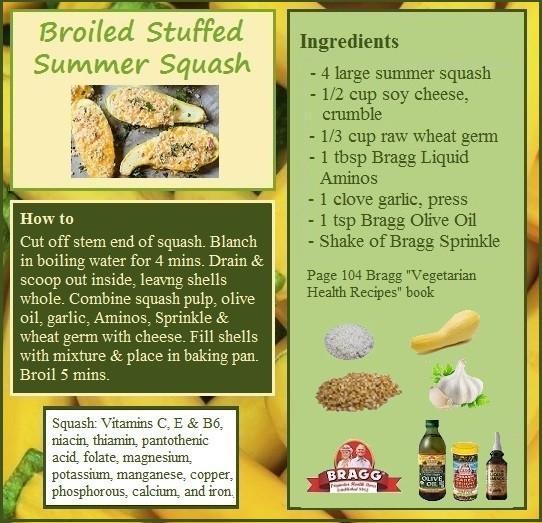 Bragg Vegetarian Health Recipes  Broiled Stuffed Squash