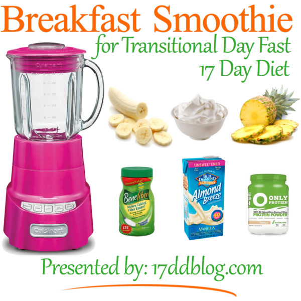 Breakfast Drinks For Weight Loss  Breakfast Smoothie Recipe for the 17 Day Diet
