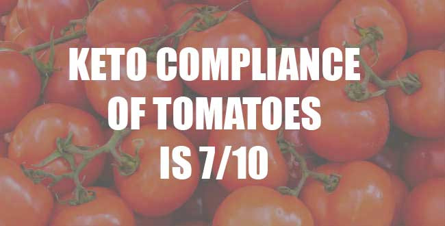 Can I Eat Tomatoes On Keto Diet  Tomatoes A Keto Diet