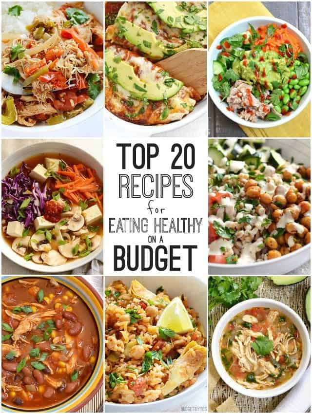 Cheap Low Calorie Dinners  Top 20 Recipes for Eating Healthy on a Bud Bud Bytes