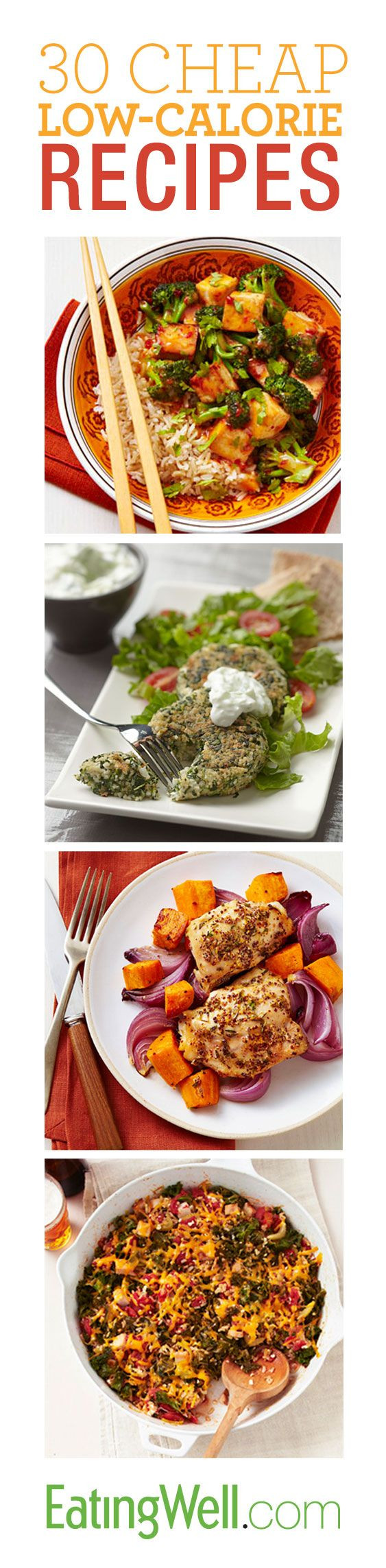 Cheap Low Calorie Dinners  Get the recipes on EatingWell