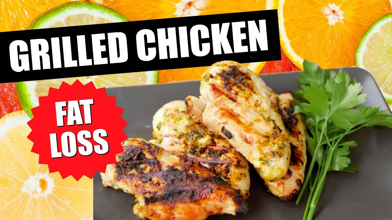Chicken Recipes For Weight Loss  HOW TO GRILLED CHICKEN RECIPE FOR FAT LOSS