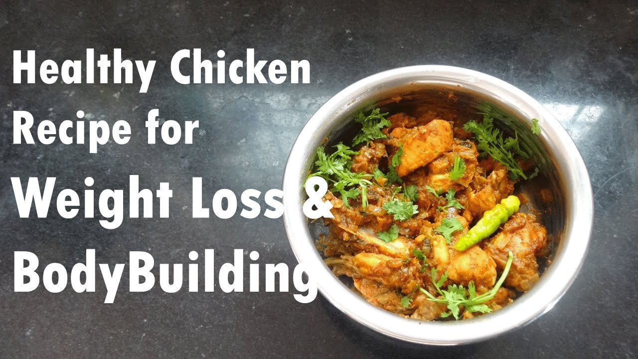 Chicken Recipes For Weight Loss  Easy Chicken Recipe for Weight Loss & Bodybuilders