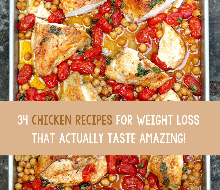 Chicken Recipes For Weight Loss  34 Chicken Recipes For Weight Loss That Actually Taste