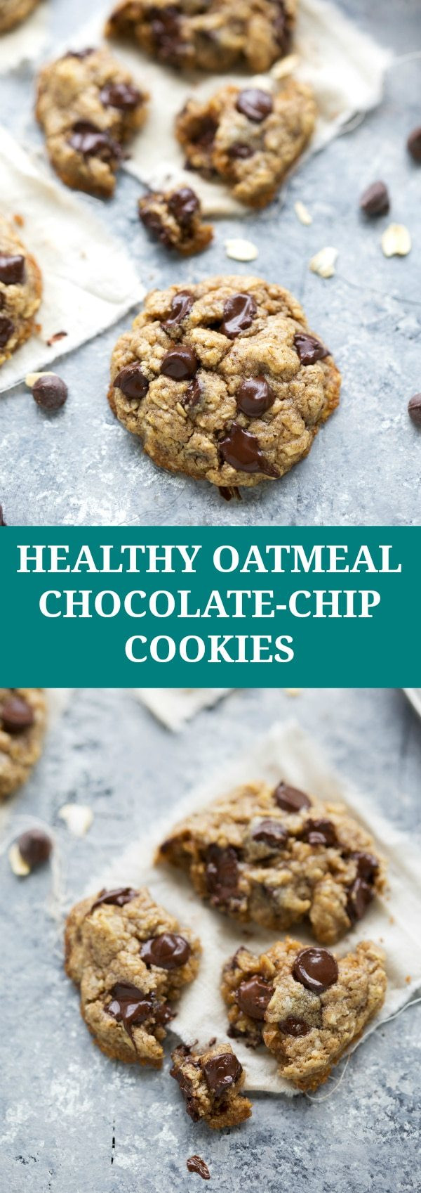 Choc Chip Oatmeal Cookies Healthy  The BEST healthy oatmeal chocolate chip cookies Chelsea