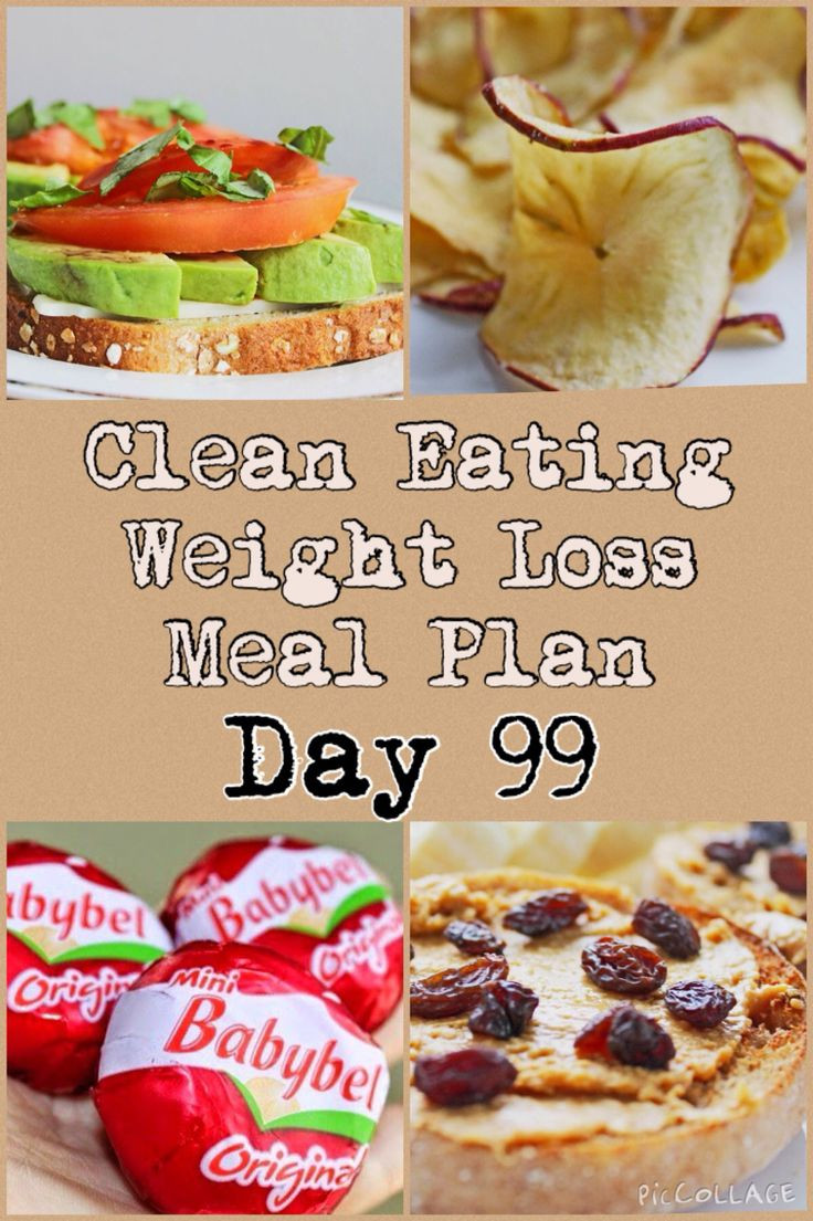 Clean Eating Foods For Weight Loss  Clean eating and weight loss meal plan day 99 cleaneating