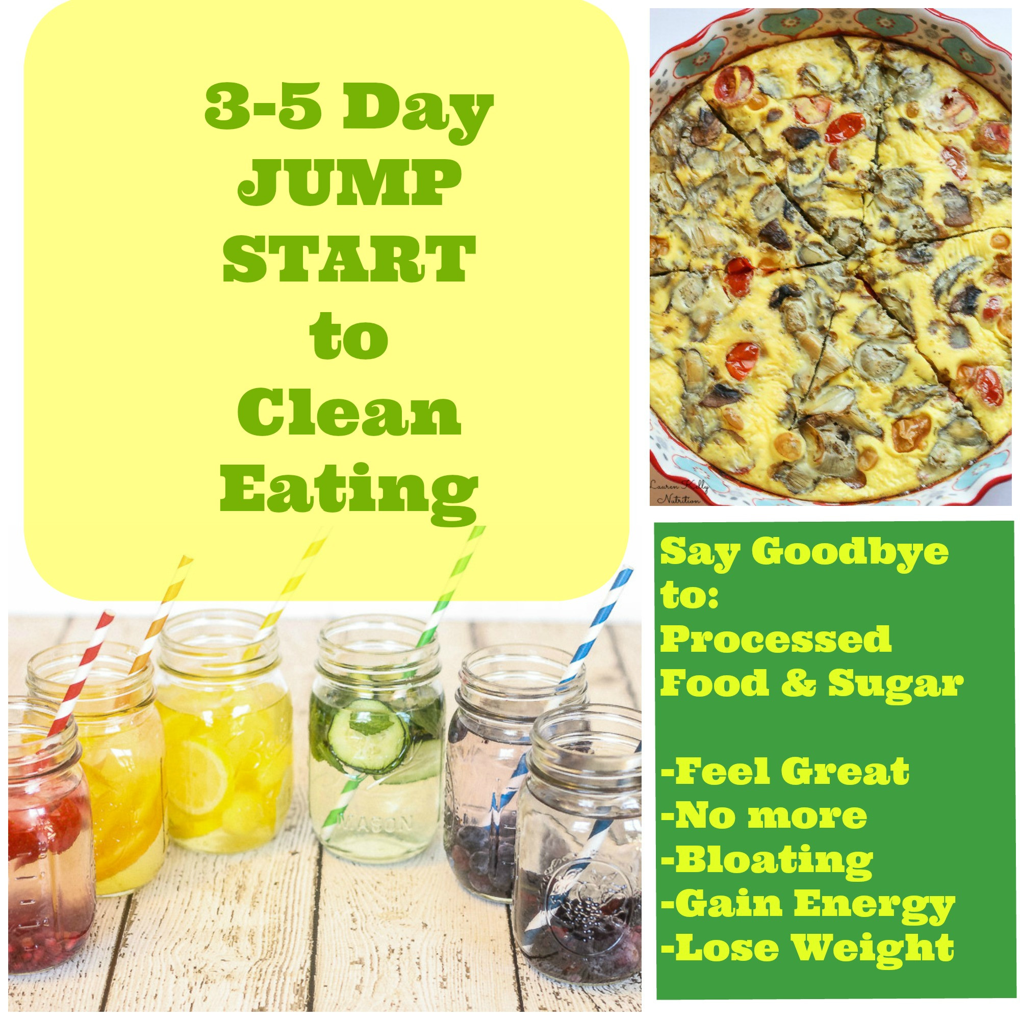 Clean Eating Foods For Weight Loss  Three – Five Day Jump Start to Clean Eating and Grocery List