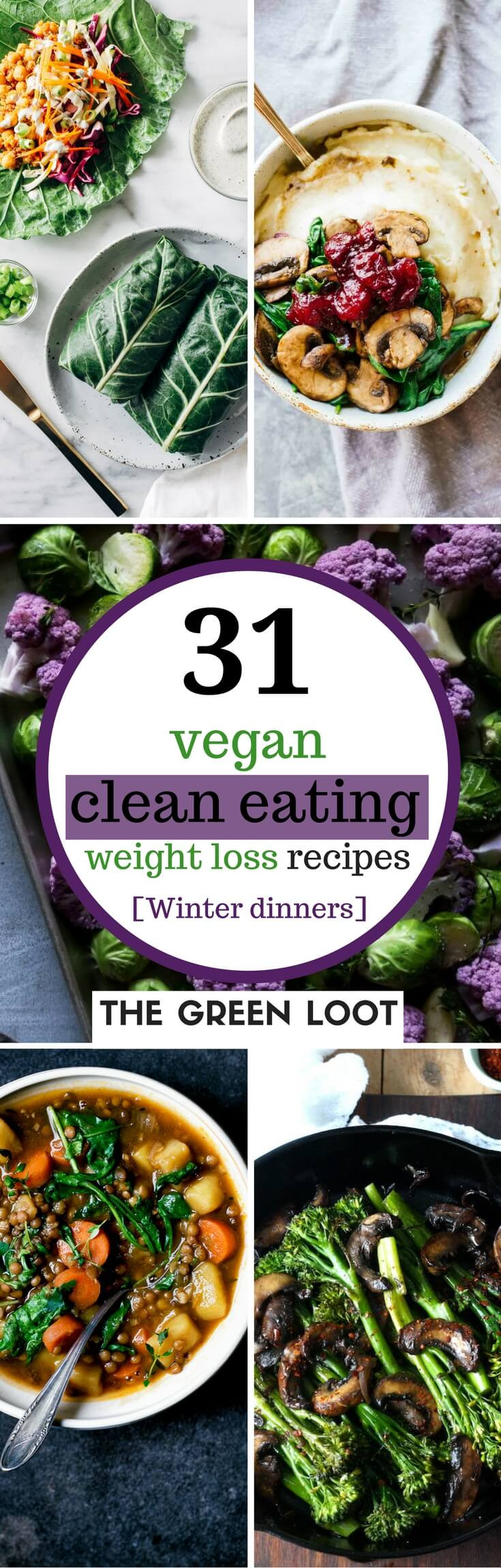 Clean Eating For Weight Loss  31 Delish Vegan Clean Eating Recipes for Weight Loss