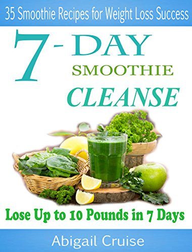 """Cleansing Smoothies For Weight Loss  Cookbooks List The Best Selling """"Smoothies"""" Cookbooks"""
