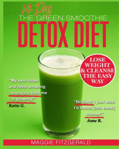 Cleansing Smoothies For Weight Loss  The 14 Day Green Smoothie Detox Diet Achieve Better