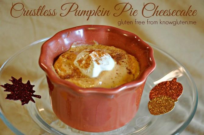 Crustless Dairy Free Pumpkin Pie Gluten Free Pumpkin Pie Cheesecake in a Jar know gluten