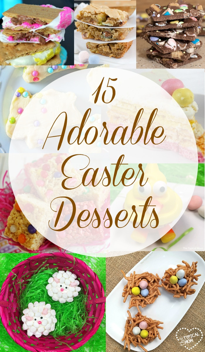 Cute Easter Desserts Recipes  Cute Easter Desserts · The Typical Mom