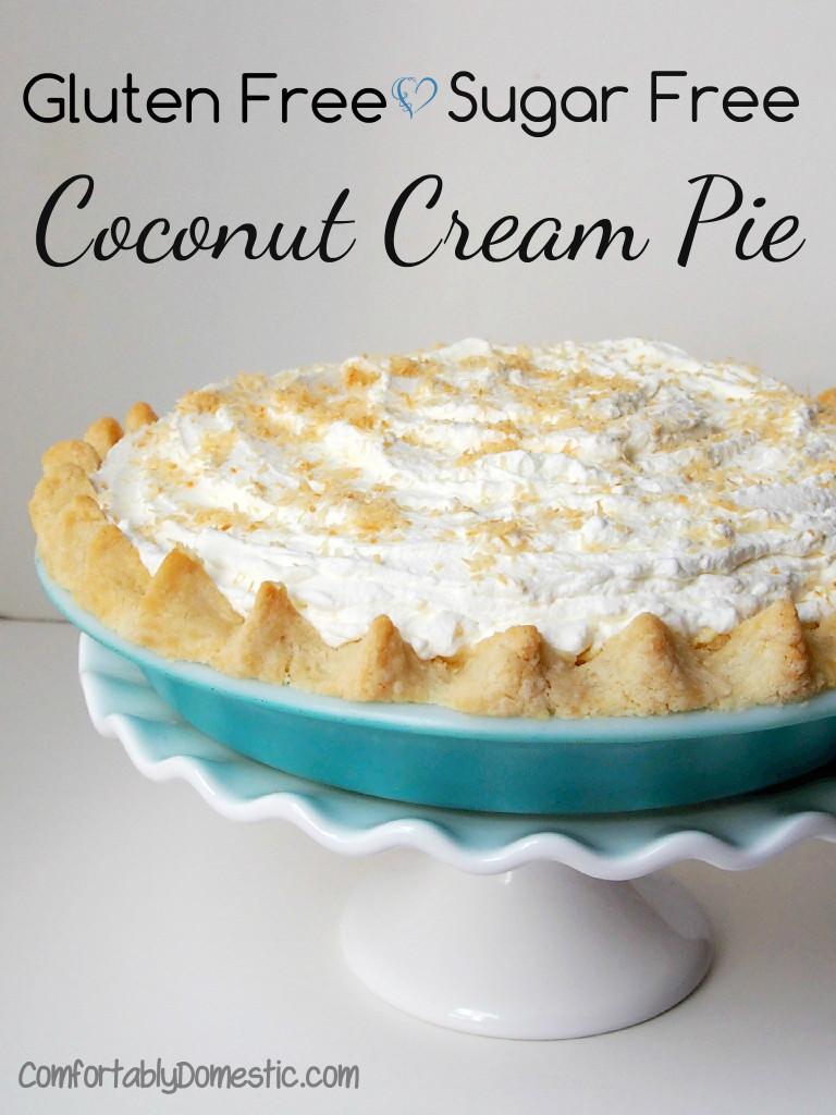 Dairy Free Coconut Cream Pie  Allergy Friendly Coconut Cream Pie Gluten Sugar Free