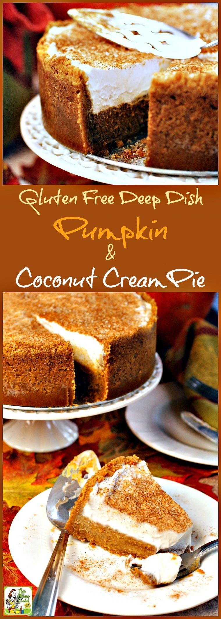 Dairy Free Coconut Cream Pie  Gluten Free Deep Dish Pumpkin & Coconut Cream Pie