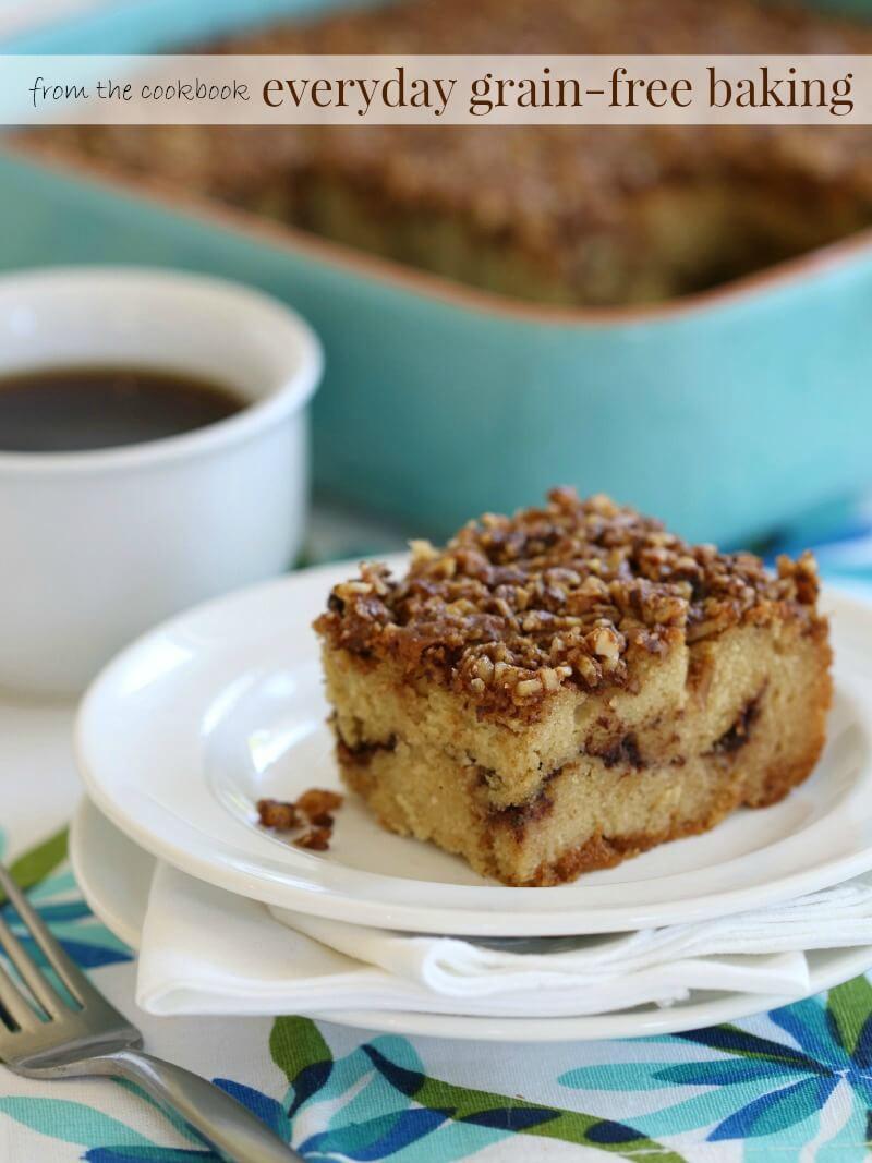 Dairy Free Coffee Cake  Cinnamon Crumb Coffee Cake Grain Free Dairy Free Option