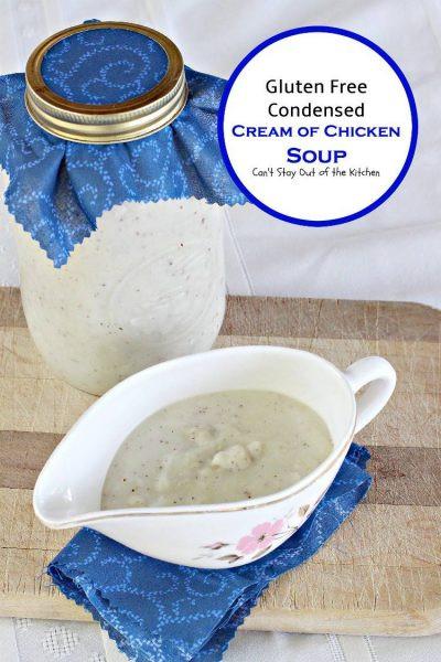 Dairy Free Cream Of Chicken Soup  Gluten Free Condensed Cream of Chicken Soup Can t Stay