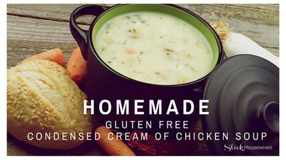 Dairy Free Cream Of Chicken Soup  Homemade Gluten Free Condensed Cream of Chicken Soup