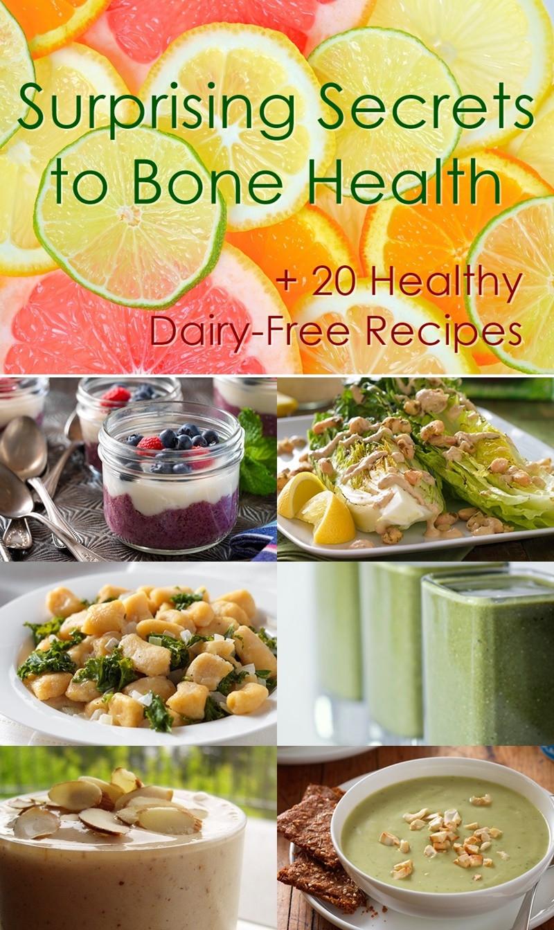 Dairy Free Diet Recipes  Unlock Bone Health 6 Dairy Free Diet Keys 20 Recipes