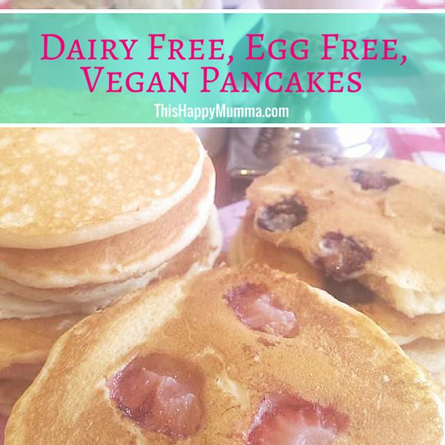 Dairy Free Egg Free Pancakes  Dairy Free Egg Free Vegan Pancakes This Happ y Mumma