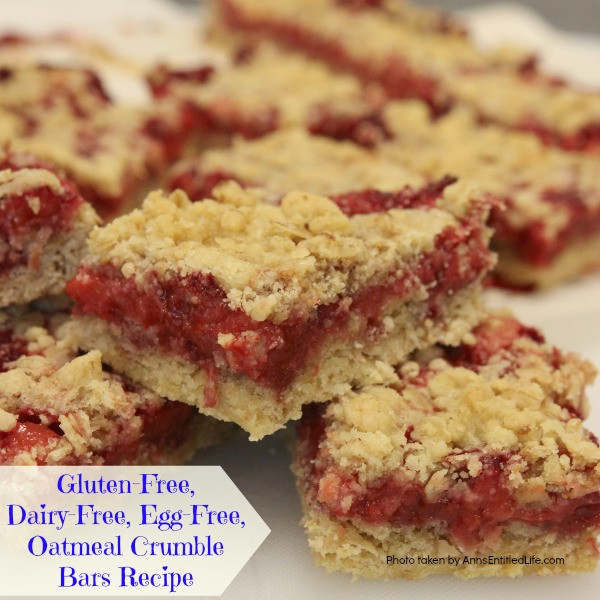 Dairy Free Egg Free Recipes  Gluten Free Dairy Free Egg Free Oatmeal Crumble Bars Recipe