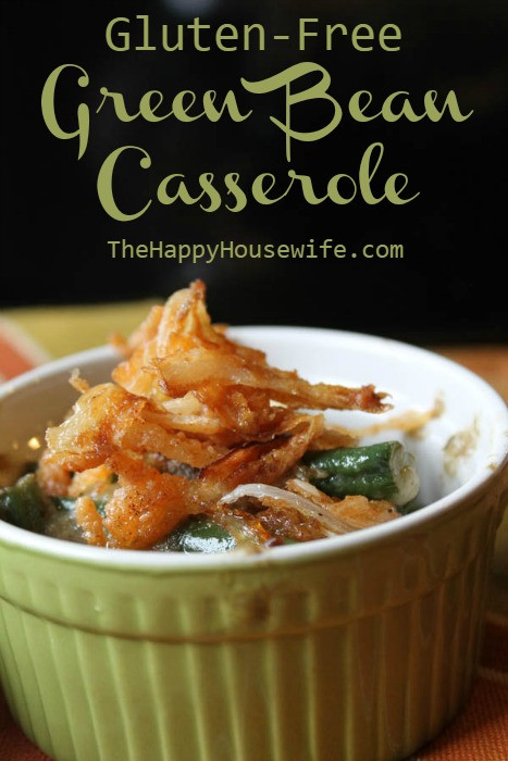 Dairy Free Green Bean Casserole  You may have to read this about Gluten Free Green Bean