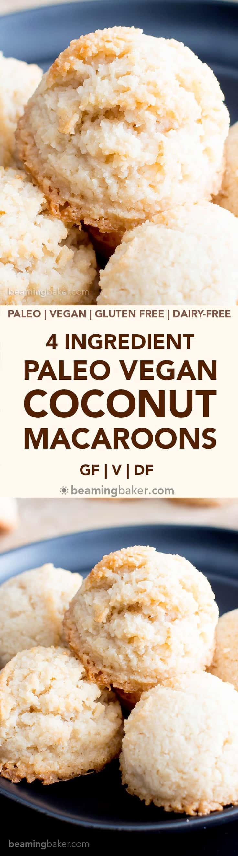 Dairy Free Macaroons  4 Ingre nt Paleo Coconut Macaroons Recipe Vegan Paleo
