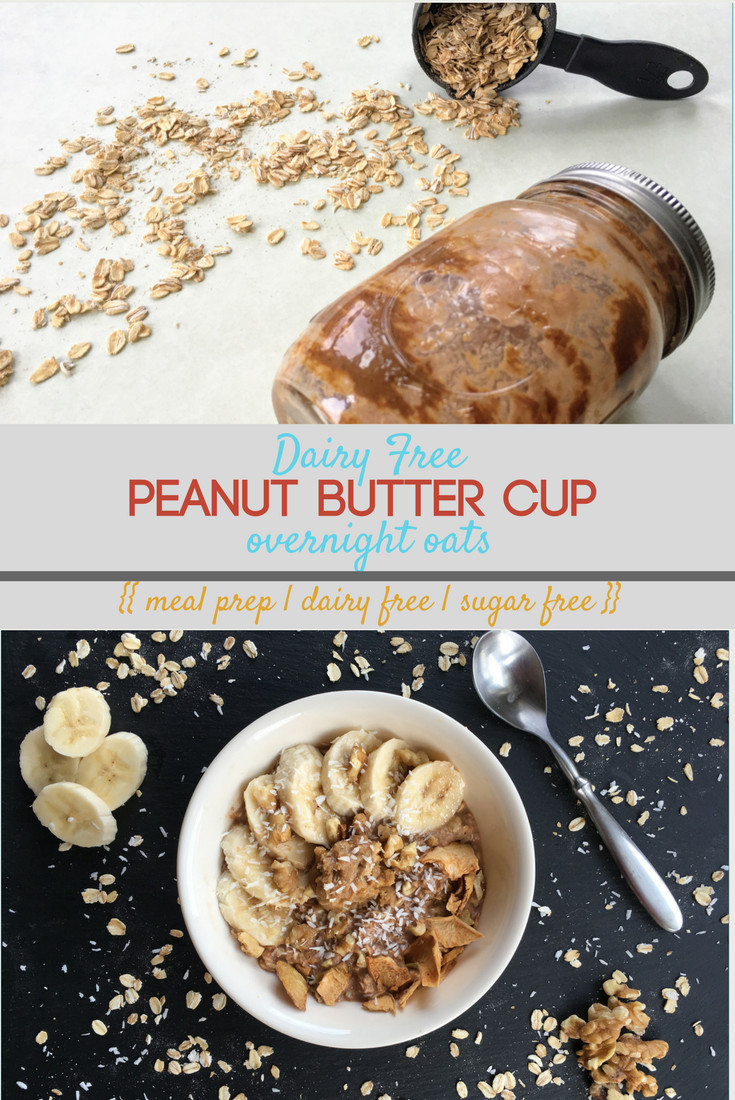 Dairy Free Overnight Oats  Dairy Free Peanut Butter Cup Overnight Oats • Get Well With Em
