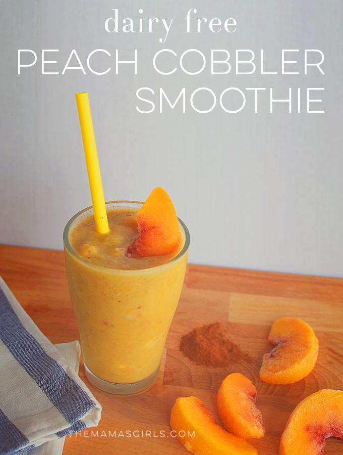 Dairy Free Peach Cobbler  Dairy Free Peach Cobbler Smoothie
